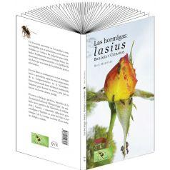 La hormiga Lasius, biología y cuidados (Raul Martinez) Anthouse Literatura