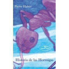 Historia de las Hormigas(Pierre Huber)  Literatura
