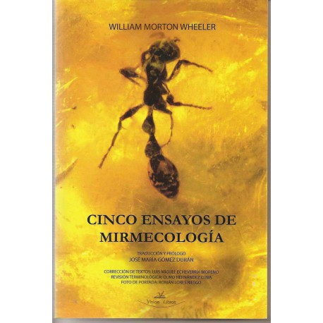 Cinco Ensayos de Mirmecología(Wheeler)